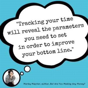 Track Your Time To Improve Your Bottom Line! | The Profit Goddess